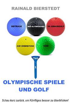 Rainald Bierstedt  Olympischen Spiele und Golf