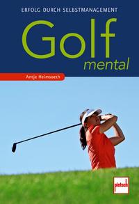 Paul Pietsch Verlage - Golf mental
