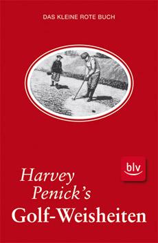 Harvey Penicks Golf-Weisheiten
